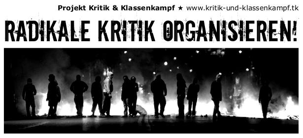 Projekt Kritik & Klassenkampf: Radikale Kritik organisieren