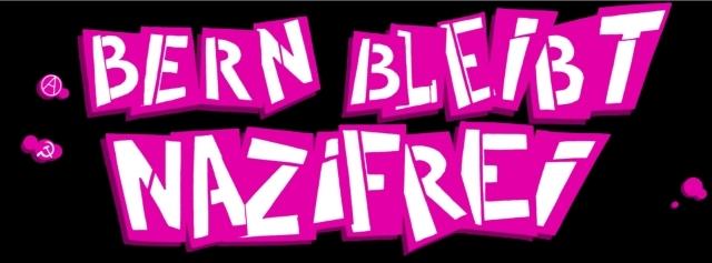 Bern bleibt Nazifrei!