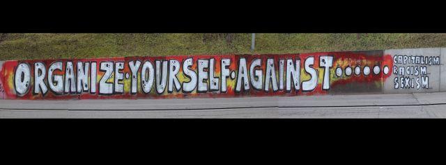 Sprayaktion Organize yourself against…