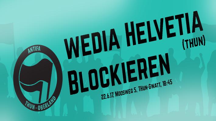 Wedia Helvetia blockieren Thun (abgesagt)
