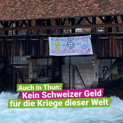 Transpiaktion Ja Kriegsgeschäfte-Initative Thun